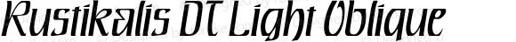 Rustikalis DT Light Oblique