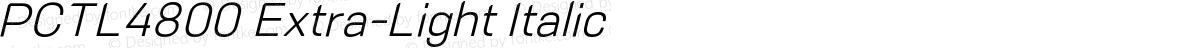 PCTL4800 Extra-Light Italic