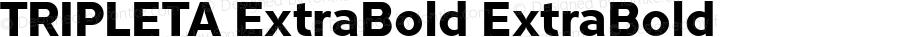 TRIPLETA ExtraBold ExtraBold Version 1.187