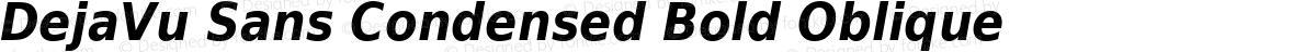 DejaVu Sans Condensed Bold Oblique