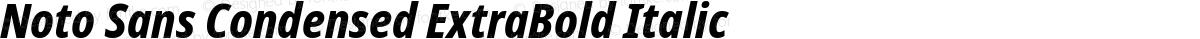 Noto Sans Condensed ExtraBold Italic
