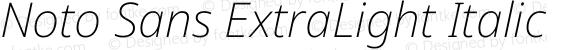 Noto Sans ExtraLight Italic