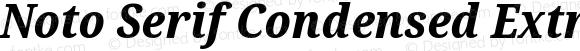 Noto Serif Condensed ExtraBold Italic