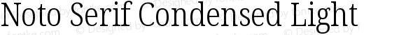 Noto Serif Condensed Light