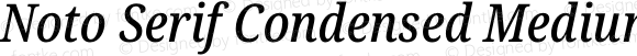 Noto Serif Condensed Medium Italic