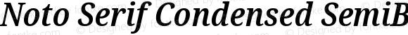 Noto Serif Condensed SemiBold Italic