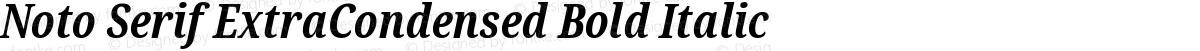 Noto Serif ExtraCondensed Bold Italic