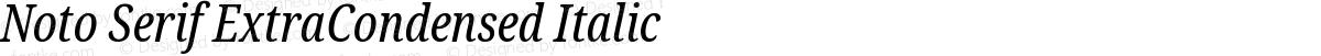Noto Serif ExtraCondensed Italic