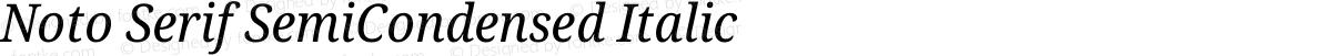 Noto Serif SemiCondensed Italic