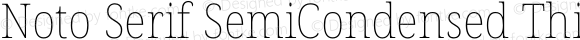 Noto Serif SemiCondensed Thin