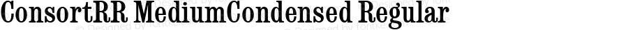 ConsortRR MediumCondensed Regular Version 1.00