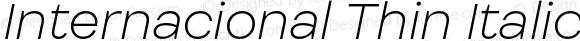 Internacional Thin Italic