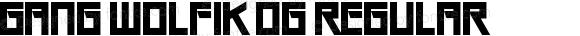 Gang Wolfik OG Regular Version 1.00;February 21, 2018;FontCreator 11.0.0.2412 64-bit