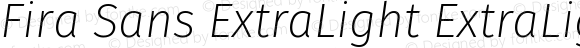 Fira Sans ExtraLight ExtraLightItalic