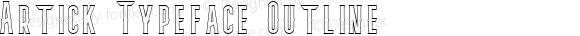 Artick Typeface Outline