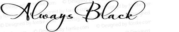 AlwaysBlack ☞ Version 1.060;com.myfonts.easy.scholtz.always.black.wfkit2.version.3n6U