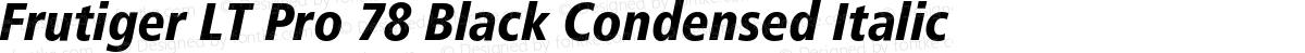 Frutiger LT Pro 78 Black Condensed Italic