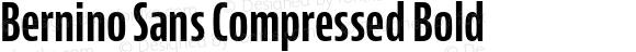 Bernino Sans Compressed Bold