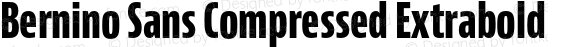 Bernino Sans Compressed Extrabold
