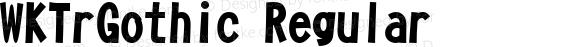 WKTrGothic Regular