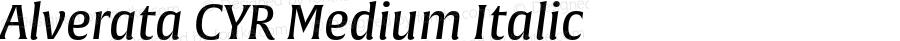 Alverata CYR Medium Italic Version 1.001