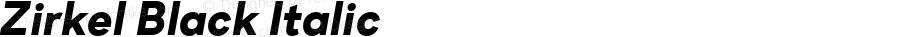 Zirkel Black Italic Version 1.000;PS 001.000;hotconv 1.0.70;makeotf.lib2.5.58329 DEVELOPMENT;com.myfonts.easy.ondrej-kahanek.zirkel.black-italic.wfkit2.version.4cuw