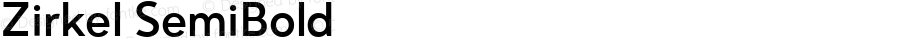 Zirkel SemiBold Version 1.000;PS 001.000;hotconv 1.0.70;makeotf.lib2.5.58329 DEVELOPMENT;com.myfonts.easy.ondrej-kahanek.zirkel.semibold.wfkit2.version.4cuJ