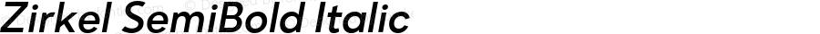 Zirkel SemiBold Italic Version 1.000;PS 001.000;hotconv 1.0.70;makeotf.lib2.5.58329 DEVELOPMENT;com.myfonts.easy.ondrej-kahanek.zirkel.semibold-italic.wfkit2.version.4cuH