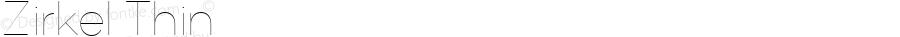 Zirkel Thin Version 1.000;PS 001.000;hotconv 1.0.70;makeotf.lib2.5.58329 DEVELOPMENT;com.myfonts.easy.ondrej-kahanek.zirkel.thin.wfkit2.version.4cuu