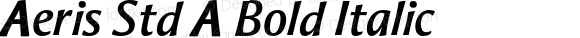 Aeris Std A Bold Italic