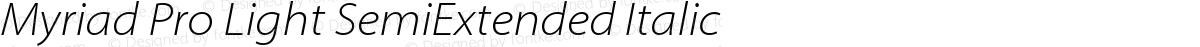 Myriad Pro Light SemiExtended Italic