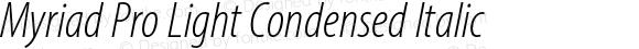 Myriad Pro Light Condensed Italic