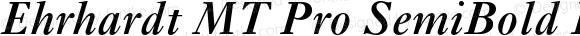 Ehrhardt MT Pro SemiBold Italic Version 001.001