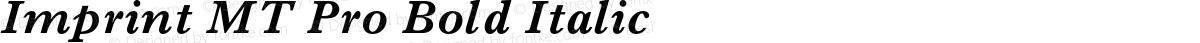 Imprint MT Pro Bold Italic