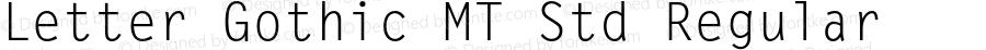 Letter Gothic MT Std Regular Version 1.000;PS 001.000;hotconv 1.0.38