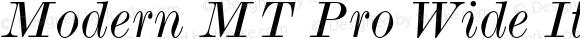 Modern MT Pro Wide Italic