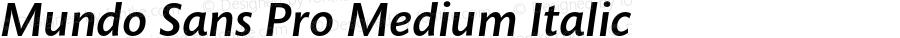 Mundo Sans Pro Medium Italic Version 001.000
