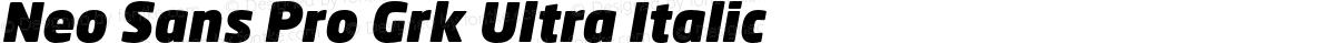 Neo Sans Pro Grk Ultra Italic