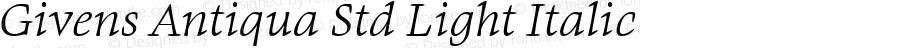 Givens Antiqua Std Light Italic Version 1.00