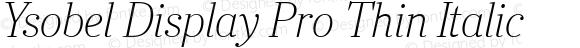 Ysobel Display Pro Thin Italic