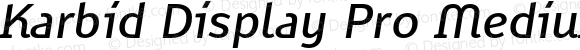 Karbid Display Pro Medium Italic