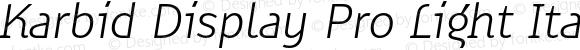 Karbid Display Pro Light Italic