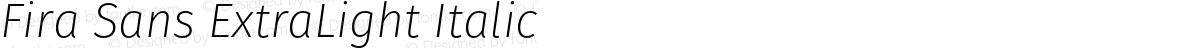 Fira Sans ExtraLight Italic