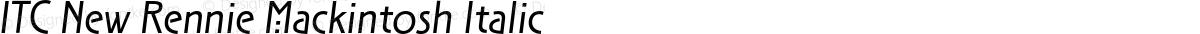 ITC New Rennie Mackintosh Italic