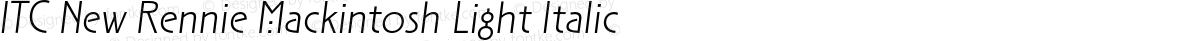 ITC New Rennie Mackintosh Light Italic