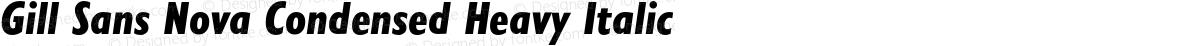 Gill Sans Nova Condensed Heavy Italic