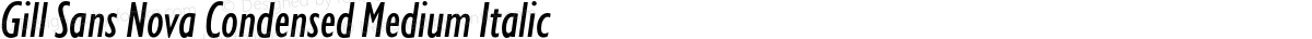 Gill Sans Nova Condensed Medium Italic