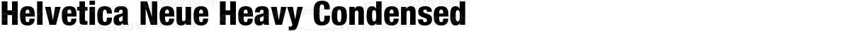 Helvetica Neue Heavy Condensed