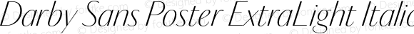 Darby Sans Poster ExtraLight Italic