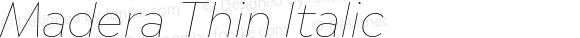 Madera Thin Italic